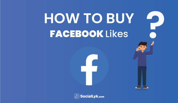 How To Buy Facebook Likes?