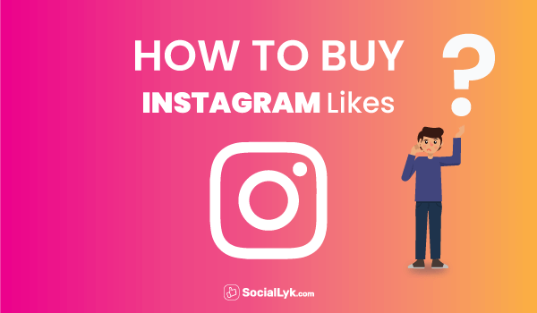 How to Buy Instagram Likes?