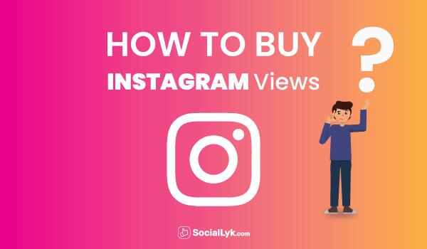 How to Buy Instagram Views?