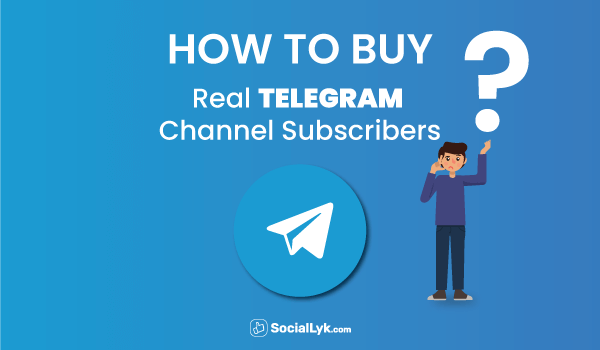 How to Buy Real Telegram Subscribers?