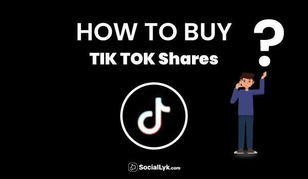 How to Buy TikTok Shares?