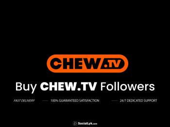 Buy Chew.tv Followers